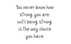 be strong with many choices